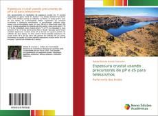 Bookcover of Espessura crustal usando precursores de pP e sS para telessismos