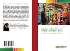 Capa do livro de Provisão Habitacional e o Direito à Cidade no Brasil:
