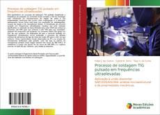 Обложка Processo de soldagem TIG pulsado em frequências ultraelevadas