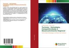 Borítókép a  Turismo - Estratégia, Competitividade e Desenvolvimento Regional - hoz