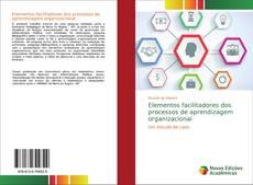 Capa do livro de Elementos facilitadores dos processos de aprendizagem organizacional