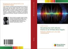 Couverture de Da pesquisa com células-tronco e os limites ético-legais
