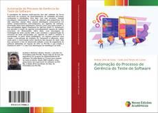 Automação do Processo de Gerência do Teste de Software kitap kapağı