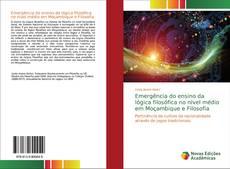 Capa do livro de Emergência do ensino da lógica filosófica no nível médio em Moçambique e Filosofia