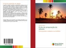 Capa do livro de O dia de preparação do sábado