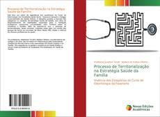 Processo de Territorialização na Estratégia Saúde da Família kitap kapağı