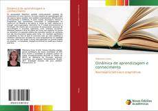 Bookcover of Dinâmica de aprendizagem e conhecimento
