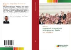 Buchcover von Programas dos partidos albaneses nos Balcãs
