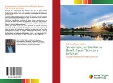 Bookcover of Saneamento Ambiental no Brasil: Bases Técnicas e Jurídicas
