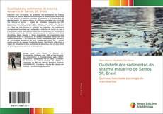 Capa do livro de Qualidade dos sedimentos do sistema estuarino de Santos, SP, Brasil