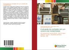 Bookcover of A atuação do contador em um cenário de instabilidade