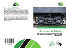Bookcover of Convention MLR Station