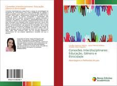 Обложка Conexões Interdisciplinares: Educação, Gênero e Etnicidade