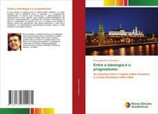 Borítókép a  Entre a ideologia e o pragmatismo - hoz