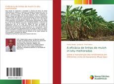 Bookcover of A eficácia de linhas de mulch in-situ melhoradas
