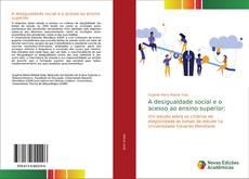 Couverture de A desigualdade social e o acesso ao ensino superior: