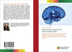 Couverture de Depressão, Cognição e Neuromodulação