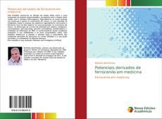 Bookcover of Potenciais derivados de ferrocenilo em medicina