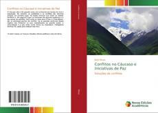 Capa do livro de Conflitos no Cáucaso e Iniciativas de Paz