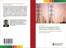 Bookcover of Análise e Previsão do PLD Utilizando o Modelo GARCH
