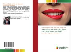 Bookcover of Interacção da forma da boca com diferentes variáveis