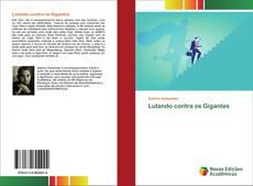 Bookcover of Lutando contra os Gigantes