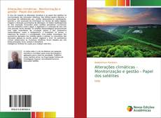 Portada del libro de Alterações climáticas - Monitorização e gestão - Papel dos satélites