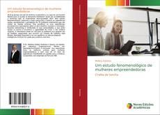 Couverture de Um estudo fenomenológico de mulheres empreendedoras