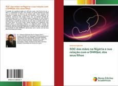 Bookcover of SOC das mães na Nigéria e sua relação com a OHRQoL dos seus filhos