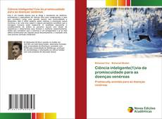 Обложка Ciência inteligente(1)via da promiscuidade para as doenças venéreas