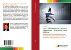 Capa do livro de Uma Comparação de Carreira e Educação Técnica entre EUA e China