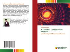 Capa do livro de A Teoria da Conectividade Especial