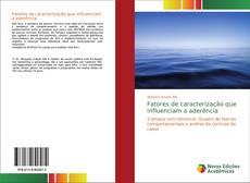 Capa do livro de Fatores de caracterização que influenciam a aderência