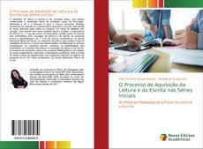 Bookcover of O Processo de Aquisição da Leitura e da Escrita nas Séries Iniciais