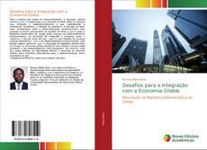 Portada del libro de Desafios para a Integração com a Economia Global
