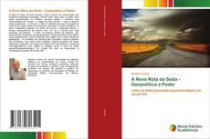 Buchcover von A Nova Rota da Seda - Geopolítica e Poder