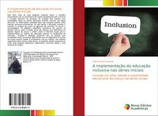 Portada del libro de A implementação da educação inclusiva nas séries iniciais