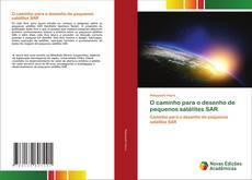 O caminho para o desenho de pequenos satélites SAR kitap kapağı