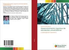 Bookcover of Desenvolvimento cognitivo de estudantes universitários