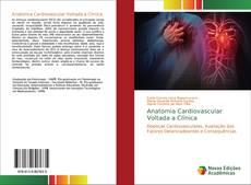 Capa do livro de Anatomia Cardiovascular Voltada a Clínica