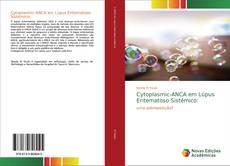 Bookcover of Cytoplasmic-ANCA em Lúpus Eritematoso Sistémico: