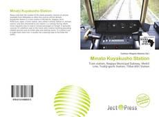 Bookcover of Minato Kuyakusho Station