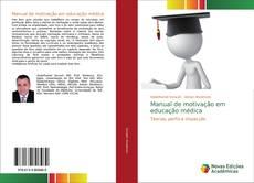 Capa do livro de Manual de motivação em educação médica