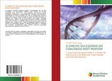Capa do livro de O DIREITO SUCESSÓRIO DO CONCEBIDO POST MORTEM