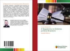 Copertina di O Nepotismo no Sistema Jurídico Brasileiro