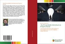 Bookcover of Da Privacidade Individual ao Enigma Social
