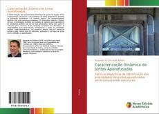 Bookcover of Caracterização Dinâmica de Juntas Aparafusadas