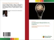 Bookcover of Fisioterapia Respiratória no Esporte