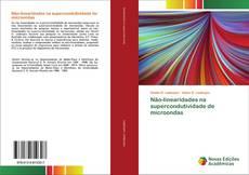 Bookcover of Não-linearidades na supercondutividade de microondas