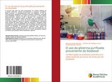 Bookcover of O uso da glicerina purificada proveniente do biodiesel